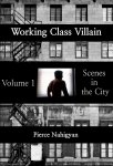 Working Class Villain #1 - Scenes In The City